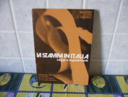 LIBRO LA STAMPA IN ITALIA LEGGI E REGOLAMENTI - Altri
