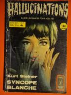 Hallucinations N° 49  Aredit Artima Petit Format K. Steiner Angoisse Bon état - Hallucination