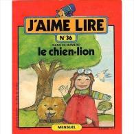 J'aime Lire No 36 LE CHIEN LION 1980 - Bücher, Zeitschriften, Comics