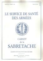 CARNET SABRETACHE SERVICE SANTE ARMEES ETUDE HISTOIRE MILITAIRE AMBULANCE HOPITAL UNIFORME ORGANISATION HISTORIQUE