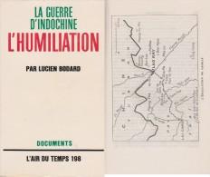 1948-1950: L´humiliation Du Corps Expéditionnaire Français En Indochine - Ohne Zuordnung