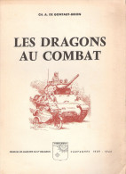 2e DRAGONS AU COMBAT JOURNAL MARCHE CAMPAGNE 1939 1945 HISTORIQUE CAVALERIE LOURDE  RDP  DLC