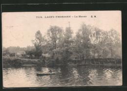 CPA Lagny-Thorigny, La Marne - Lagny Sur Marne