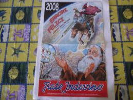 CALENDARIO FRATE INDOVINO 2008 NUOVO - Formato Grande : 1981-90