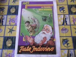 CALENDARIO FRATE INDOVINO 1989 NUOVO - Formato Grande : 1981-90