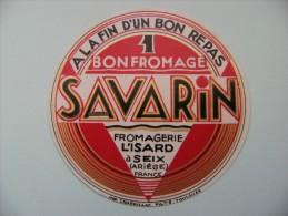 Etiquette Petit Fromage - Savarin - Fromagerie L'Isard à Seix 09 - Ariége  A Voir ! - Formaggio