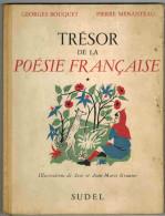 Recueil Illustré Des Trésors De La Poésie Française Edition Originale Août 1953 Ed SUDEL Imp CHANTELARD Tranche Toilée - Poésie