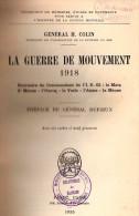 GUERRE MOUVEMENT 1918 SOUVENIRS COMMANDANT 62e DI BATAILLE MATZ MARNE OURCQ VESLE AISNE MEUSE
