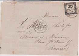 1875 - LETTRE Avec TAXE 25c (TYPE 1) De RENNES (ILLE ET VILAINE) - MARGES SUPERBES - Taxes
