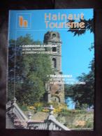 HAINAUT TOURISME.  Juin 1998.  N°308. ( Cambron-Casteau - Trazegnies - Ellezelles - Antoing - Lessines  ) - Storia