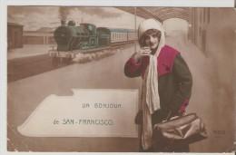 San Francisco. Aramits. Un Bonjour De San Francisco Pour Aramits. 1917.Gare,train. - Francia