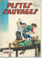 PISTES SAUVAGES  N° 6  -  MON JOURNAL  1972 - Mon Journal