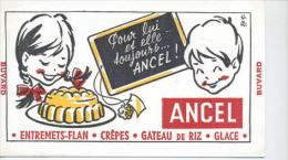 Buvard  Marque  Alimentaire  ANCEL, Entremets-Flan, Crèpes, Gateau De Riz, Glaces - Papel Secante