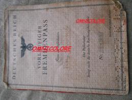 CARNET DE PASSAGE  . PASSEPORT ETRANGER . REICH  . GESTAPO .   WW2   39.45 - 1939-45
