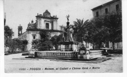 FOGGIA -  Monum. Ai Caduti E Chiesa Gesù E Maria - Foggia