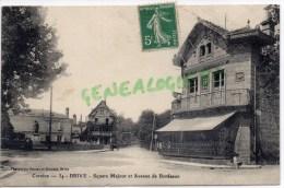 19 - BRIVE - SQUARE MAJOUR ET AVENUE DE BORDEAUX  - CAFE DE BORDEAUX - Brive La Gaillarde