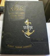 USA 1970 - KEEL, RECRUIT TRAINING COMMAND , US NAVY  GREAT LAKES ILLINOIS - Libri, Riviste, Fumetti
