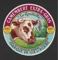 Etiquette De Fromage Camembert   -  La Rousette  -  Lait.   La Blanche Hermine  à  Fougères (35 ) - Fromage