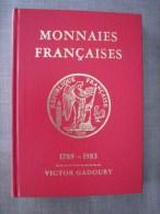 Gadoury Monnaies Françaises 1789-1983  / Collector - Livres & Logiciels