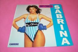 SABRINA  °  MY CHICO - Vinyl Records