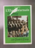 Orthez. L'Elan Bearnais.Du Patronage Aux Grands D'Europe. Thierry Roux. 1997. - Altri