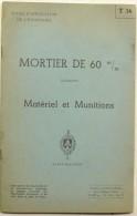 Ecole D´application De L´infanterie 1957 : Mortier De 60mm, Matériel Et Munitions - Livres