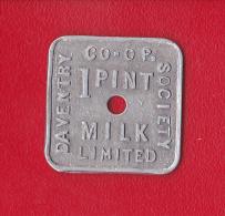 JETON   1 Pint MILK  LIMITED  CO - OP. SOCIETY  DAVENTRY - Professionnels/De Société