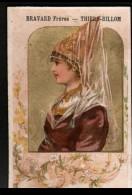 63 - CHROMO BRAVARD FRERES, THIERS-BILLOM - BOURGEOISE FRANCAISE AU XVe SIECLE - Chocolat