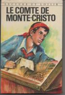 """Alexandre DUMAS Le Compte De Monte-Cristo """"lecture Et Loisir"""" N° 123 - Bücher, Zeitschriften, Comics"""