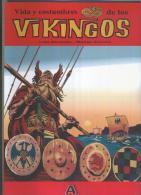 Los Archivos De El Boletin Volumen 51: Vida Y Costumbre De Los Vikingos - Livres, BD, Revues
