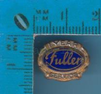 Pin´s Industrie ( Fuller Brush Co. 1 Year Service + Sceau De Fuller à L´arrière ) Email Et Métaux Taraudé - Non Classés