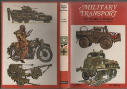 MILITARIA TRANSPORT MILITAIRE  TOME 2 1939 1945  - MILITARY TRANSPORT OF WORLD - ILLUSTRATIONS VOIR LES SCANNERS - Guerre 1939-45