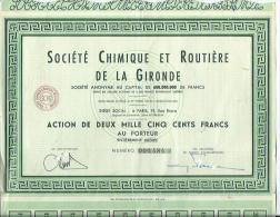 Societé Chimique Et Routiere De La Gironde - Actions & Titres