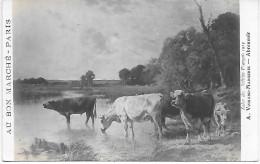 AU BON MARCHE - Salon Des Artistes Français 1913 - Abreuvoir - A. Voisard-Margerie - Vaches - Publicité