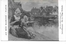 AU BON MARCHE - Salon Des Artistes Français 1912 - Lucas Robiquet - Paix De Village (Hollande) - Publicité