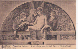 PC Roma - Pinacoteca Vaticana - Cristo Morte Sorretto Dalla Vergine (Carlo Crivelli) - 1930 (5622) - Musées