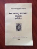 Storch J, Françon R: Les Entiers Postaux De France Et De Monaco, 1974 - Frankrijk