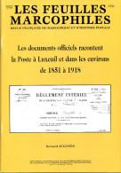 LES FEUILLES MARCOPHILES - LA POSTE A LUXEUIL (70) 1851 à 1918 - Specialized Literature