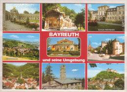 Bayreuth Und Seine Umgebung , Mehrbildkarte , Schloß Eremitage - Bad Berneck Kolonnade - Schloß Fantaisie - - Bayreuth