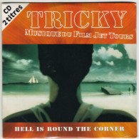 TRICKY : Hell Is Round The Corner (CD 2 Titres) - Other - English Music
