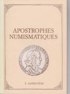 Apostrophes Numismatiques Par E. Alhéritière - Livres & Logiciels