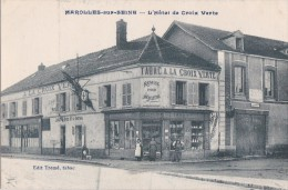 77 MAROLLES Sur SEINE  CAFE TABAC HOTEL Mercerie  A LA CROIX VERTE Les Patrons Sur Le Pas De Porte En 1926 - Francia