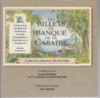 Billets De Banque De La Caraïbe De 1999 Par Delpuech, Muszynski Et Buffon - Livres & Logiciels