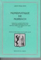 Numismatique De Murbach 1544-1667 De Jean-Paul Divo De 1998 - Livres & Logiciels