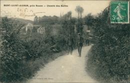 76 MONT SAINT AIGNAN / Le Chemin Des Bullins / - Mont Saint Aignan