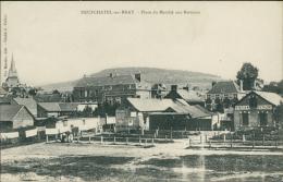 76 NEUFCHATEL EN BRAY / La Place Du Marché Aux Bestiaux / - Neufchâtel En Bray