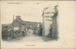 76 NEUFCHATEL EN BRAY / La Rue Du Pont / - Neufchâtel En Bray