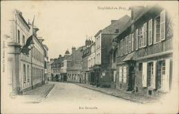76 NEUFCHATEL EN BRAY / La Rue Denoyelle / - Neufchâtel En Bray