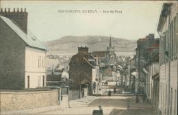 76 NEUFCHATEL EN BRAY / La Rue Du Pont / CARTE COULEUR - Neufchâtel En Bray