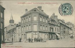 76 NEUFCHATEL EN BRAY / La Place Des Boucheries, L'Hôtel-Dieu Et La Chapelle / - Neufchâtel En Bray